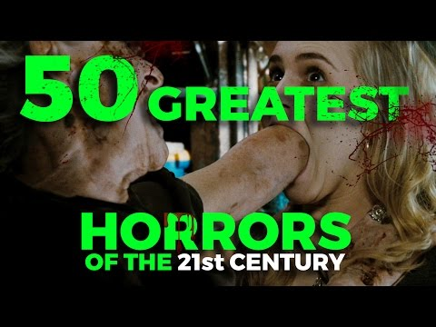 The 50 Best Horror Movies of the 21st Century... So Far!
