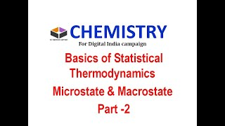 Statistical Thermodynamics ,Macrostate And Microstate,CSIR NET ,GATE,For Digital India Campaign