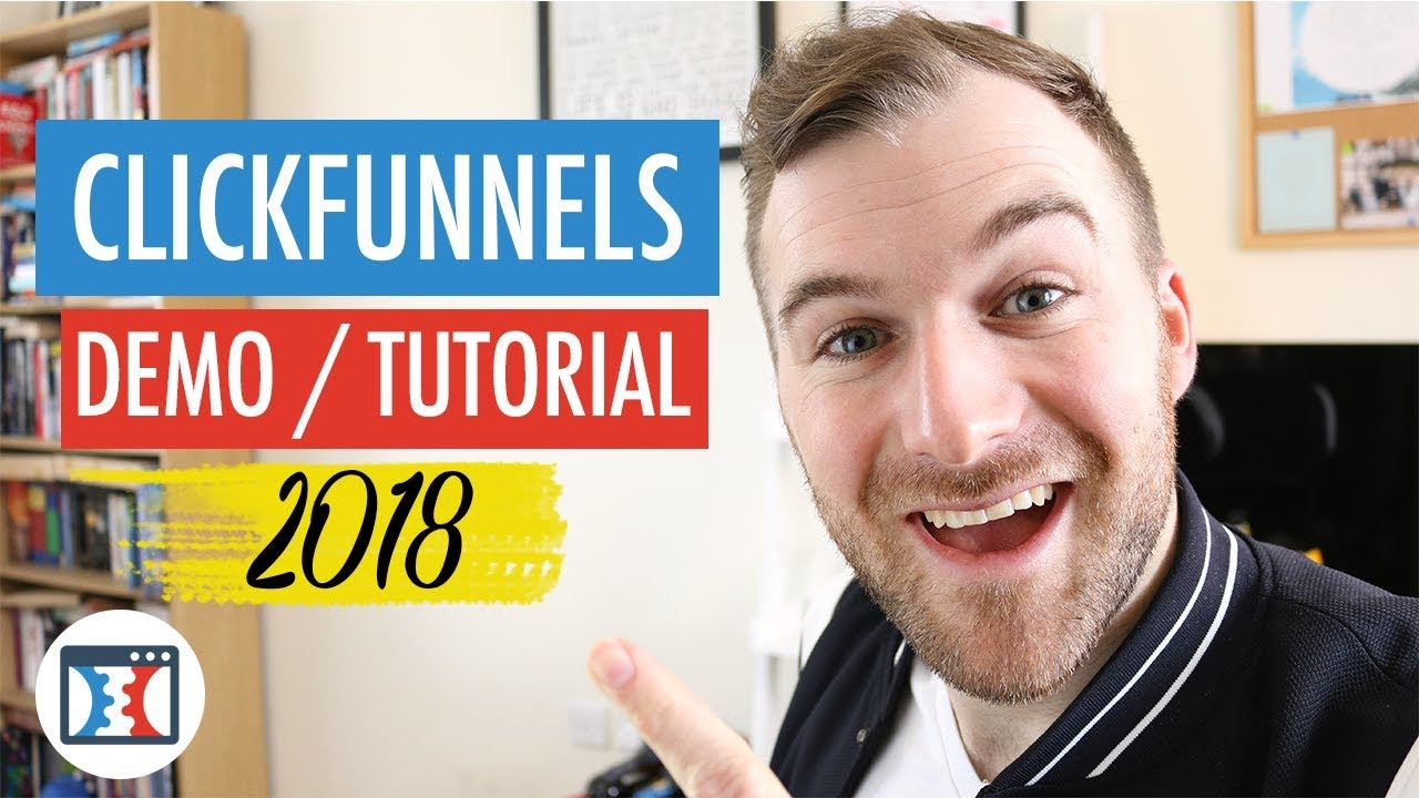 Clickfunnels Tutorial & Demo 2018 - How To Set Up Your First Sales Funnel In Clickfunnels