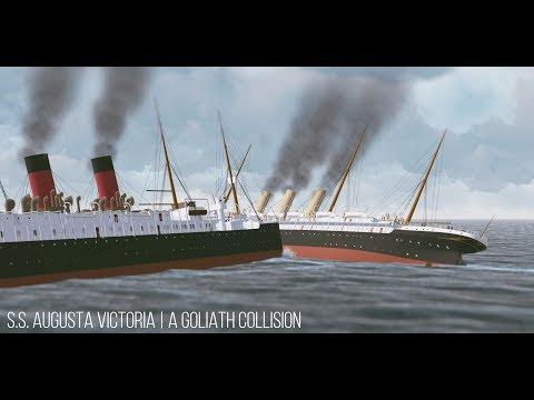 S.S. Augusta Victoria   A Goliath Collision