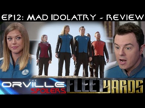 "Orville S01E12 ""Mad Idolatry"" Spoiler Review/Analysis - Fleetyards"
