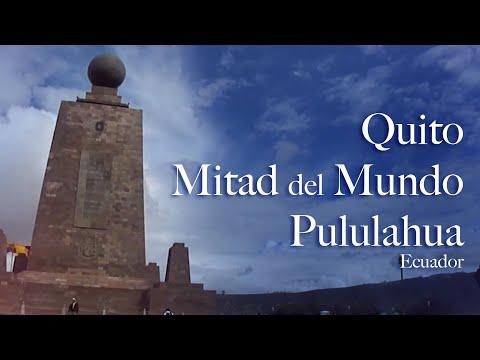 Ecuador: Quito, MItad del Mundo y Pululahua (HD)