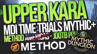 MDI Time Trials 14m31s Upper Kara 22+3 Mythic+ Method Americas  | Mythic Dungeon Invitational