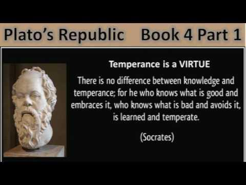 Plato's Republic Book 4 Part 1