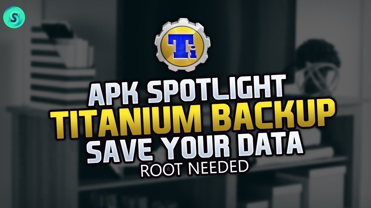 APK Spotlight – Titanium Backup – Save Your Data – Backup App Data On Android – Back Up Apps  #Smartphone #Android