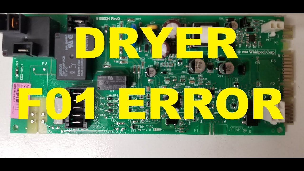 Fix And Improve Control Board With F01 Error Whirlpool Maytag Wed9200sq0 Wiring Diagram Kenmore Dryer