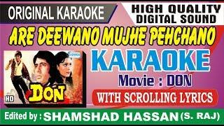 Are Deewano Mujhe Pehchano Karaoke Free_Don_Kishore Kumar by Shamshad Hassan