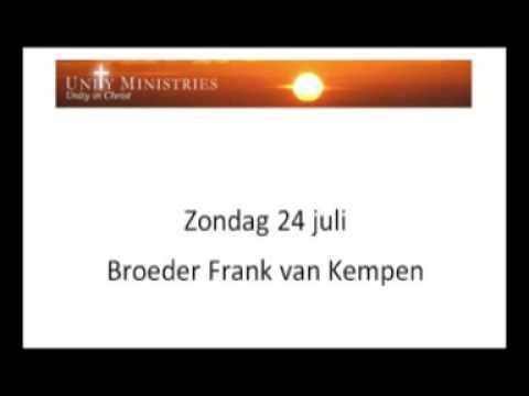 Zondag 24 juli   broeder Frank van Kempen