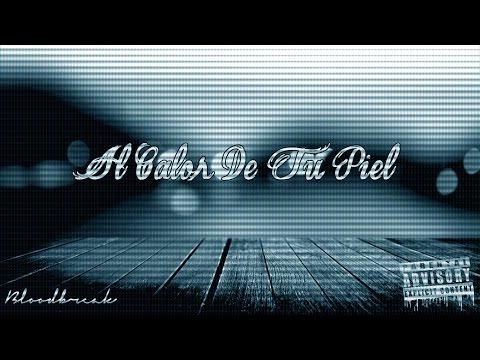 Intro - Al Calor De Tu Piel - Bloodbreak