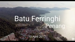 Batu Ferringhi, Penang. 10 April 2017