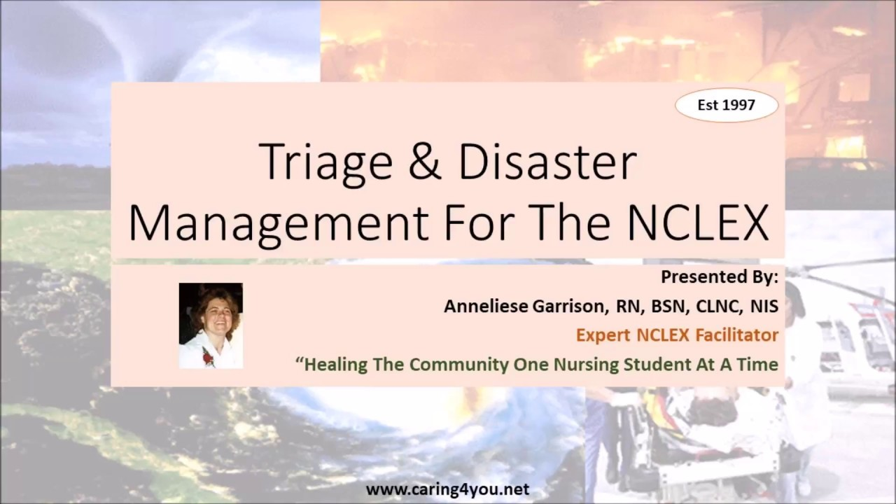 triage amp disaster management for the nclex youtube