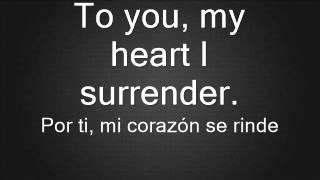 My heart i surrender I prevail letra y traduccion