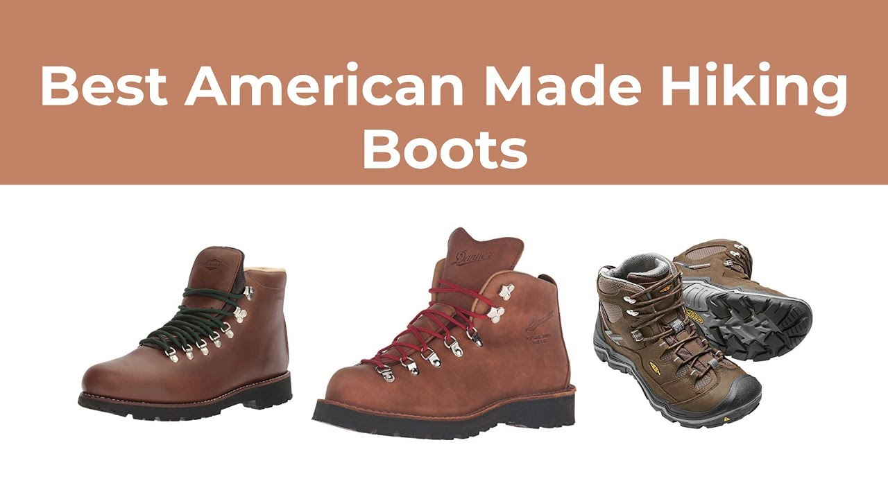 Best American Made Hiking Boots Reviews [100% Made in USA]