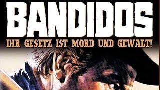 Bandidos - Ihr Gesetz ist Mord und Gewalt (1968) [Western] | ganzer Film (deutsch)