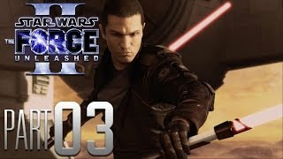 Star Wars: The Force Unleashed 2 HD Gameplay Walkthrough Part 3 - Let