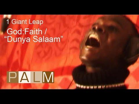 1 Giant Leap Film: God - Faith / Dunya Salaam featuring Baaba Maal