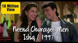 Neend Churayee Meri - Ishq (1997) - Full HD Video Song*