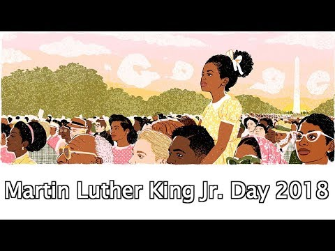 Martin Luther King Jr. Day 2018 📆 January 15, 2018 (Google Doodle)