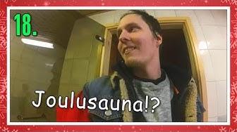 JOULUSAUNA!? | Haastekalenteri Luukku 18