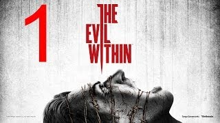 "The Evil Within walkthrough part 1 Walkthrough ""The Evil Within Gameplay"" lets play"