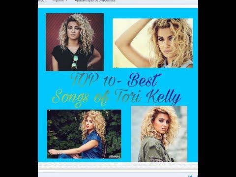TOP 10- Best Songs of Tori Kelly