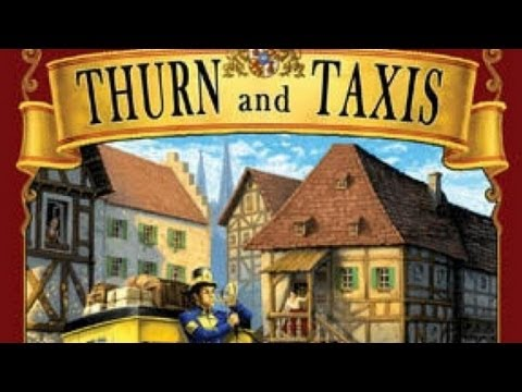 Thurn and Taxis ● Make Your Move (Tutorial)