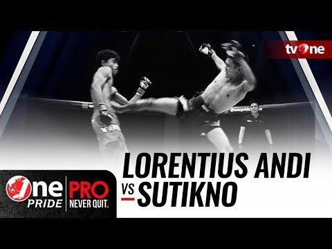 [HD] Lorentius Andi vs Sutikno - One Pride Pro Never Quit #21