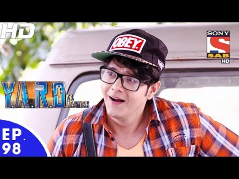 Y.A.R.O Ka Tashan - यारों का टशन - Episode 98 - 8th December, 2016