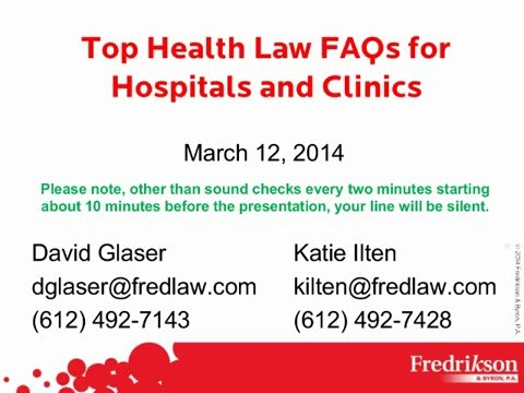 Top Health Law FAQs for Hospitals and Clinics
