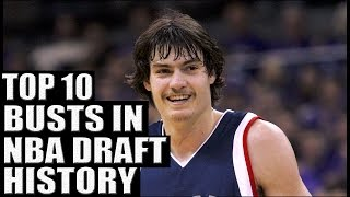 Top 10 Busts in NBA Draft History