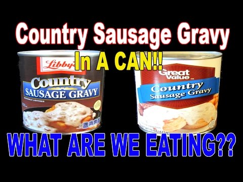 CANNED Sausage Gravy!?!? - Big Brand vs. Generic - WHAT ARE WE EATING?? - The Wolfe Pit