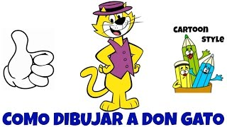 Como Dibujar a Don Gato - How to Draw Top Cat - Cartoon Style