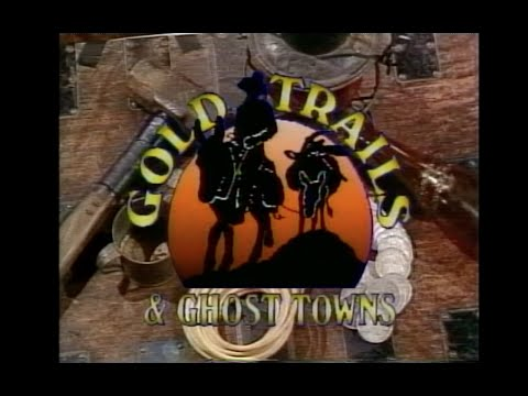 Gold Trails and Ghost Towns - Princeton