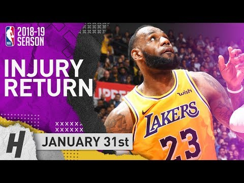 LeBron James INJURY Return Highlights Lakers vs Clippers 2019.01.31 - 24 Pts, 14 Reb, 9 Ast