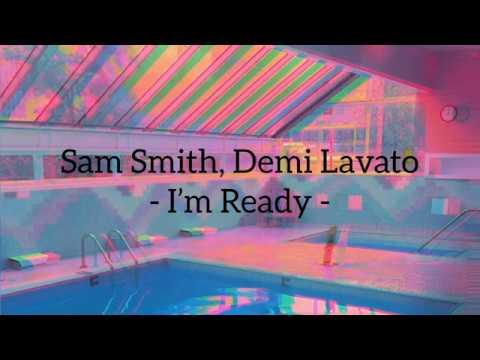 sam-smith,-demi-lovato---i'm-ready---lyrics