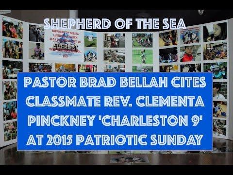 Pastor Brad Bellah Cites Classmate Rev. Clementa Pinckney