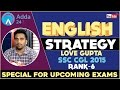 Competitive English Strategy by Love Gupta SSC CGL 2015 (AIR-06)