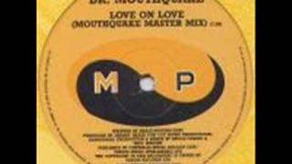 Dr Mouthquake -Love On Love ( E-zee Posse) CLASSIC PIANO