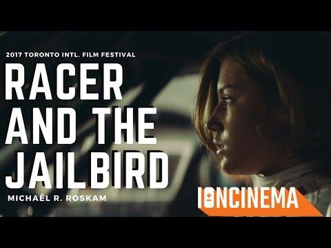 Michaël R. Roskam  Racer and the Jailbird Le fidele  2017 Toronto Intl. Film Festival