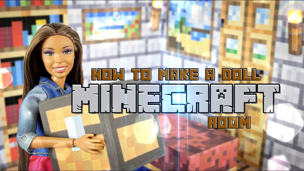Diy how to make doll minecraft room handmade doll - Stuff for your room ...