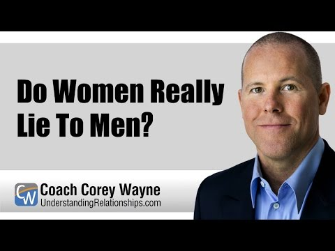 Do Women Really Lie To Men?