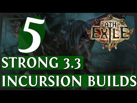 PoE 33  Another 5 Strong Build guides For Incursion & Flashback League! Path of Exile 2018