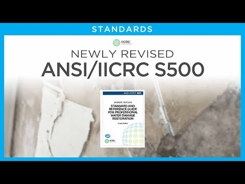Newly-Revised ANSI/IICRC S500: 2015 - What You Need to Know