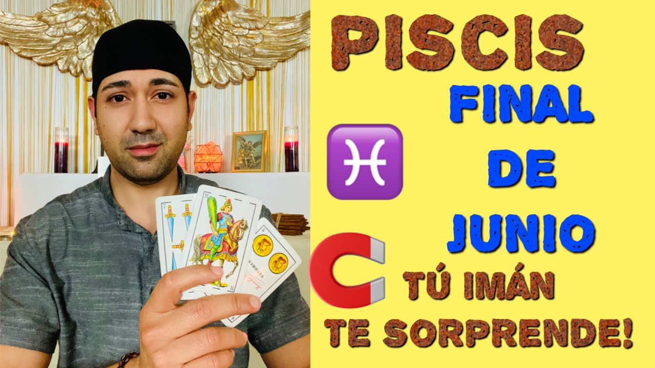 PISCIS TE NECESITAN, FINALES DE JUNIO 2020