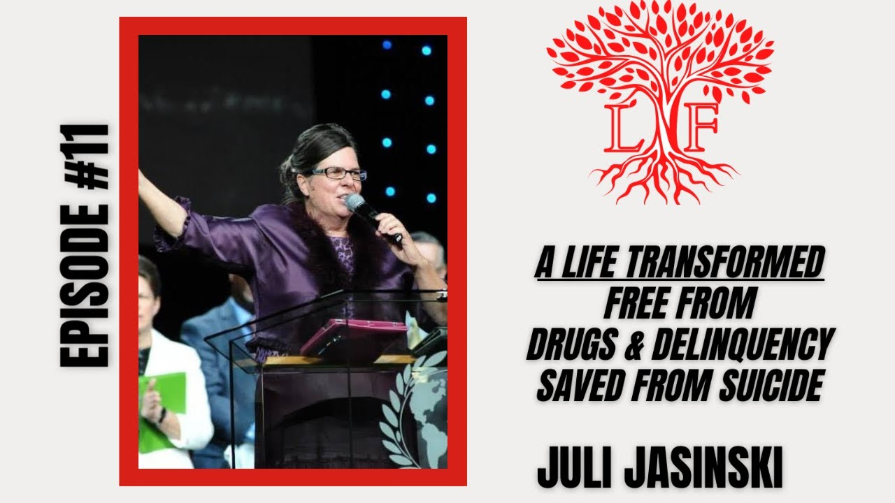 A Life Transformed | Free from Drugs & Delinquency, Saved from Suicide - Sis. Juli Jasinski