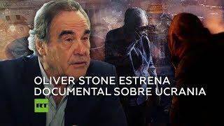 'Revelando Ucrania': Oliver Stone presenta nuevo documental