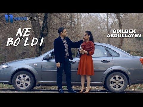 Odilbek Abdullayev - Ne bo`ldi | Одилбек Абдуллаев - Не булди