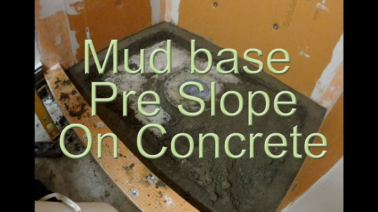 How To Install A Mortar Shower Pan On Concrete Pre Slope Pitch
