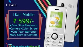 I Kall mobile box opening K66 best selling online mobile, lowest price