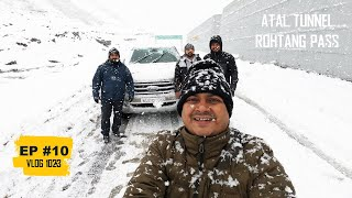 EP #10 - Atal Tunnel Rohtang - World's Longest Tunnel & Heavy Snowfall